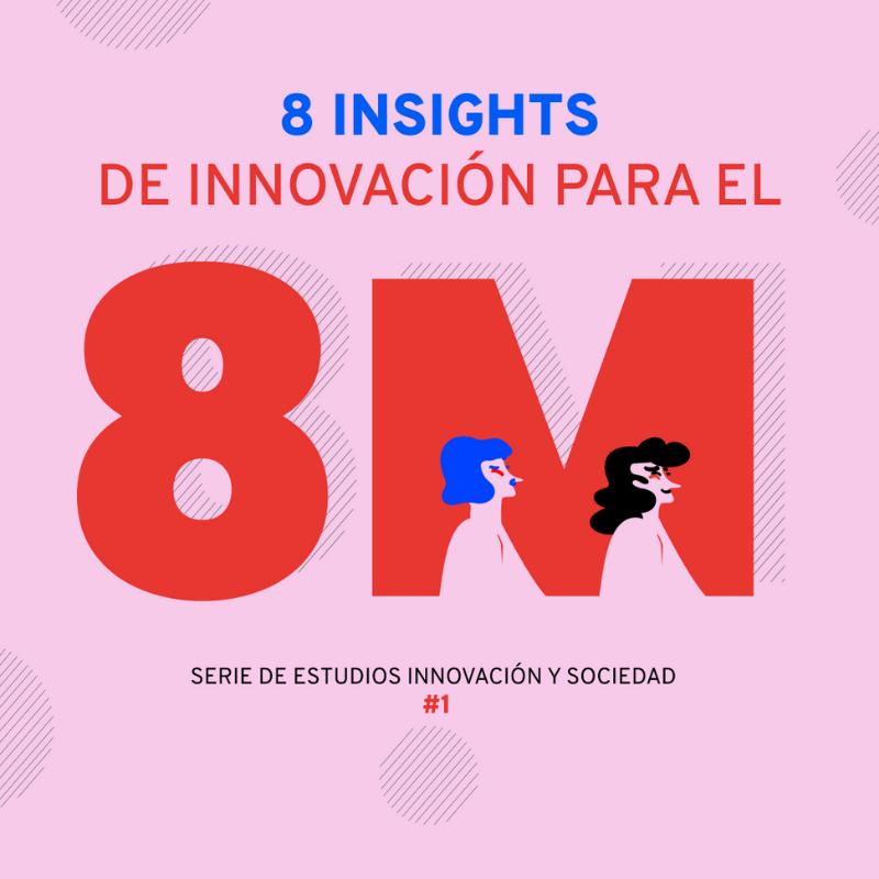 8 insights para el 8m